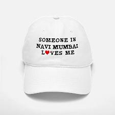 Someone in Navi Mumbai Baseball Baseball Cap