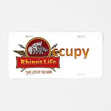 Rhino's Life Occupy Aluminum License Plate