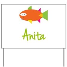Anita is a Big Fish Yard Sign