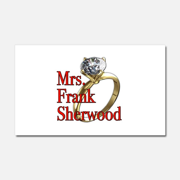 Army Wives Mrs. Frank Sherwood Car Magnet 20 x 12