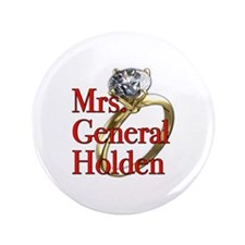 "Mrs. General Holden Army Wives 3.5"" Button (100 pa"