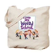 I Love My Weird School! Tote Bag