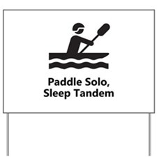 Solo Paddle Yard Sign