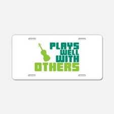 Plays Well With Others Aluminum License Plate