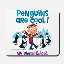Penguins Are Cool! Mousepad