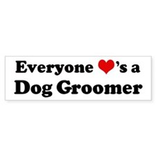 Loves a Dog Groomer Bumper Bumper Sticker