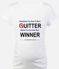Quitters Are Winners Shirt