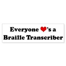 Loves a Braille Transcriber Bumper Bumper Sticker