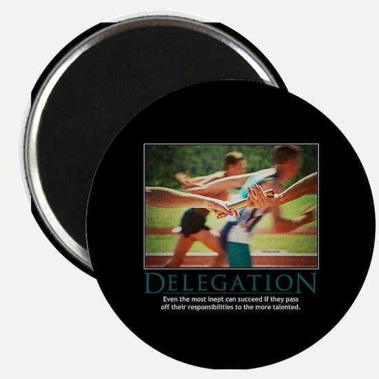 Delegation Magnet