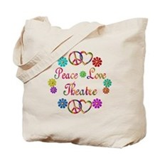Peace Love Theatre Tote Bag
