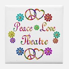 Peace Love Theatre Tile Coaster