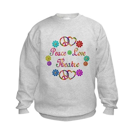 Peace Love Theatre Kids Sweatshirt