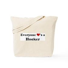 Loves a Hooker Tote Bag