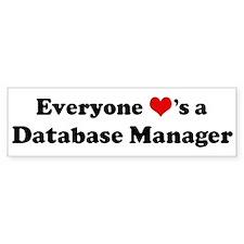Loves a Database Manager Bumper Bumper Sticker