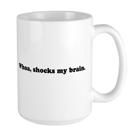 Whoa, shocks my brain. Phish. Large Mug