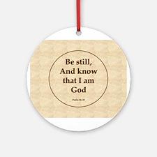 """Be Still"" Psalm Ornament (Round)"