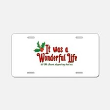 It Was a Wonderful Life Aluminum License Plate