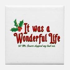 It Was a Wonderful Life Tile Coaster