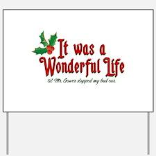 It Was a Wonderful Life Yard Sign