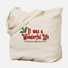 It Was a Wonderful Life Tote Bag