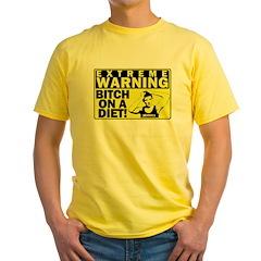 Bitch on a diet Yellow T-Shirt
