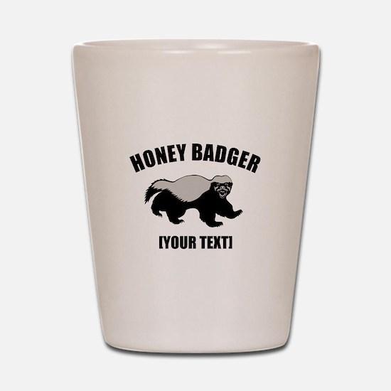Honey Badger Custom Shot Glass