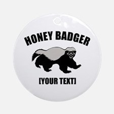 Honey Badger Custom Ornament (Round)