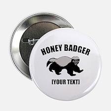 """Honey Badger Custom 2.25"""" Button"""
