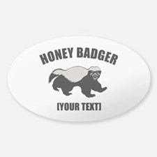 Honey Badger Custom Sticker (Oval)