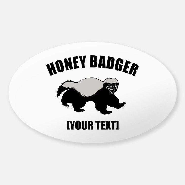 Honey Badger Custom Sticker (Oval)