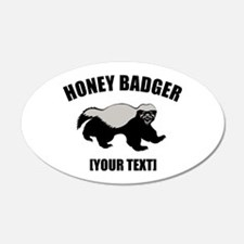 Honey Badger Custom 22x14 Oval Wall Peel