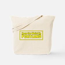 Keep the Weird in Portland Tote Bag