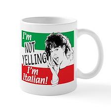 I'm Not Yelling I'm Italian! (Gals) Mug