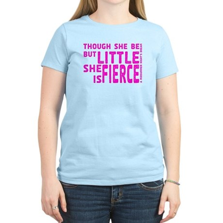 She is Fierce - Stamped Pink Women's Light T-Shirt