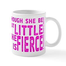 She is Fierce - Stamped Pink Mug