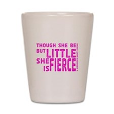She is Fierce - Stamped Pink Shot Glass
