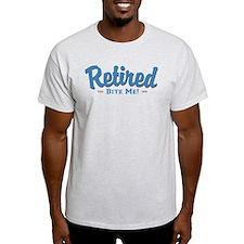 Funny Retired Bite Me Retirement T-Shirt