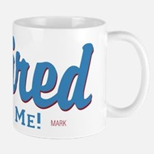 Funny Retired Bite Me Retirement Mug