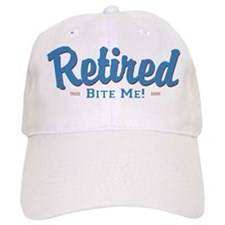 Funny Retired Bite Me Retirement Baseball Cap