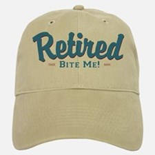 Funny Retired Bite Me Retirement Baseball Baseball Cap