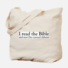 I Read The Bible, Now I'm An Atheist Tote Bag