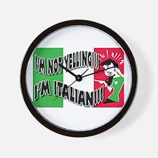 I'm Not Yelling I'm Italian! (Gals 2) Wall Clock