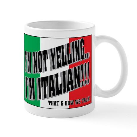 I'M NOT YELLING (Generic) Mug