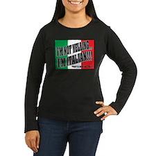I'M NOT YELLING (Generic) T-Shirt