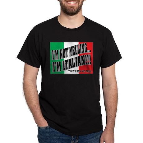I'M NOT YELLING (Generic) Dark T-Shirt