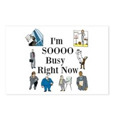 I'm SOOOO Busy Right Now Postcards (Package of 8)