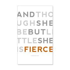 She is Fierce - Block 22x14 Wall Peel