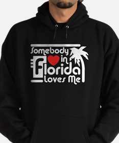 Somebody In Florida Loves Me Hoodie (dark)