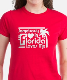 Somebody In Florida Loves Me Tee