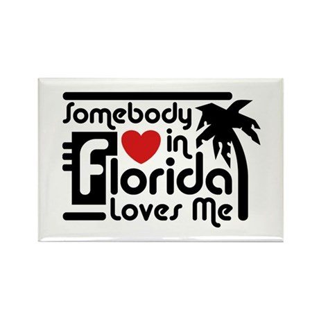 Somebody In Florida Loves Me Rectangle Magnet